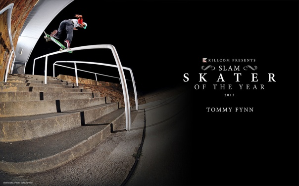 Slam Skateboarding SOTY 2013 - Mr. Tommy Fynn